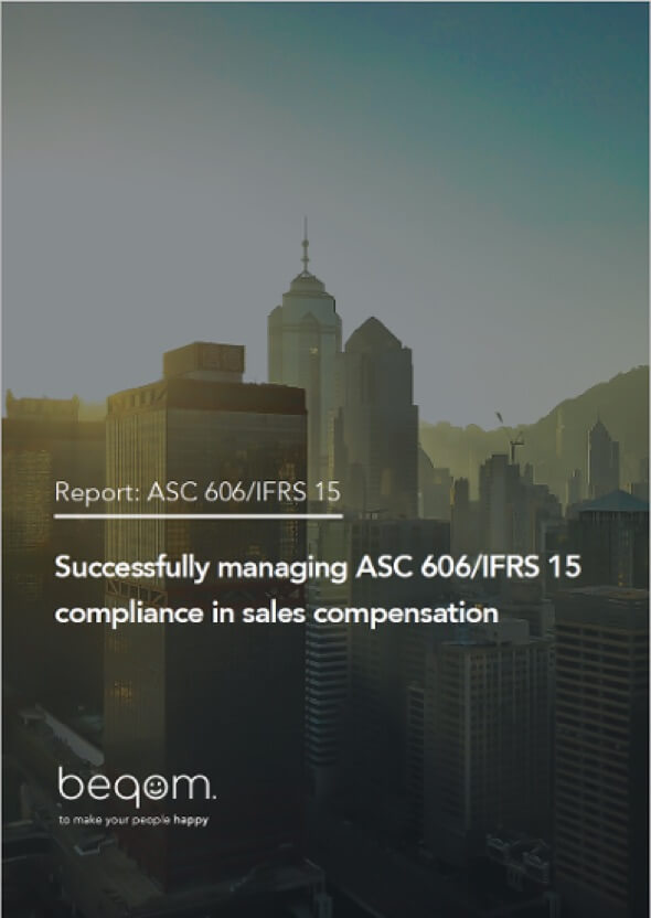 Successfully managing ASC 606/IFRS 15 compliance in sales compensation
